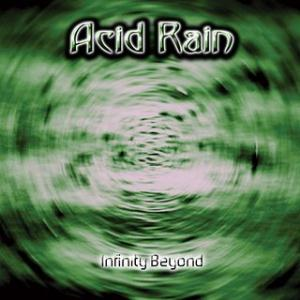 Acid Rain - Infinity Beyond CD (album) cover
