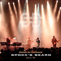 Spock's Beard - Gluttons For Punishment - Live 05 CD (album) cover