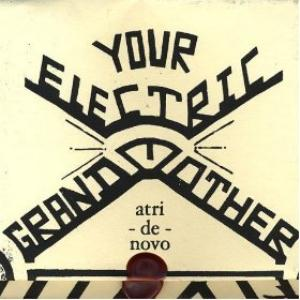 Your Electric Grandmother - Atri De Novo CD (album) cover
