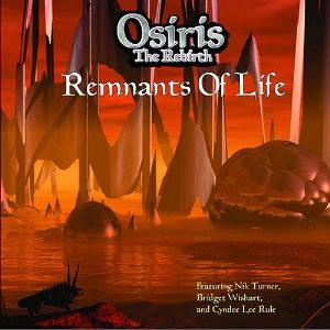 OSIRIS THE REBIRTH - Remnants Of Life CD album cover