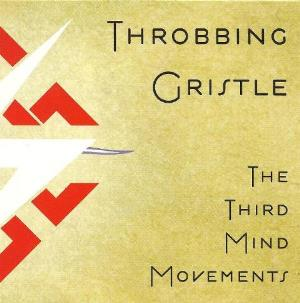 Throbbing Gristle - The Third Mind Movements CD (album) cover