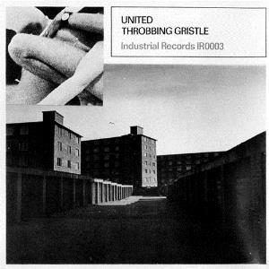 Throbbing Gristle - United/zyklon B Zombie CD (album) cover