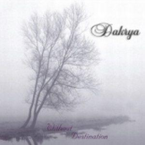 Dakrya - Without Destination CD (album) cover