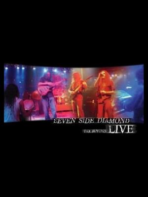 Seven Side Diamond - Far Beyond Live DVD (album) cover