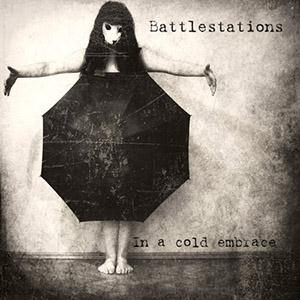 Battlestations - In A Cold Embrace CD (album) cover
