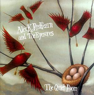 ALEC K. REDFEARN AND THE EYESORES - The Quiet Room CD album cover