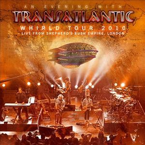 TRANSATLANTIC - Whirld Tour 2010 Live In London CD (album) cover