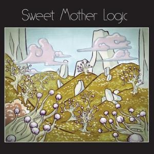 Sweet Mother Logic - Sweet Mother Logic CD (album) cover