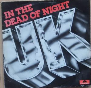 U.k. - In The Dead Of Night CD (album) cover