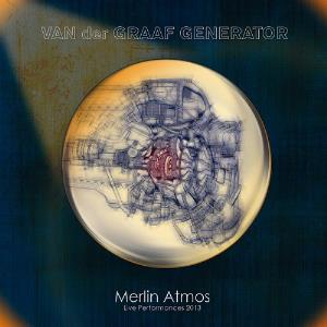 Van Der Graaf Generator - Merlin Atmos CD (album) cover