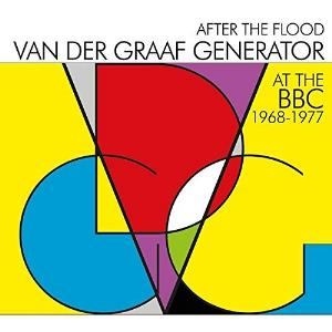 Van Der Graaf Generator - After The Flood: At The Bbc 1968 - 1977 CD (album) cover