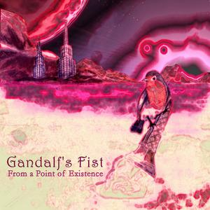Gandalf's Fist - From A Point Of Existence CD (album) cover