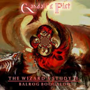 Gandalf's Fist - The Wizard's Study Ii: Balrog Boogaloo CD (album) cover