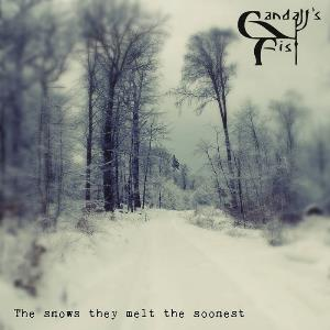 Gandalf's Fist - The Snows They Melt The Soonest CD (album) cover