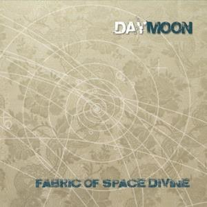 DAYMOON - Fabric Of Space Divine CD album cover