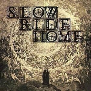 Slow Ride Home - Slow Ride Home CD (album) cover