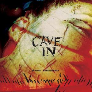 Cave In - Beyond Hypothermia CD (album) cover