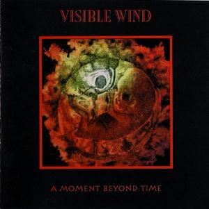 Visible Wind - A Moment Beyond Time (expanded Edition) CD (album) cover