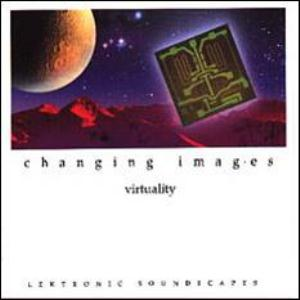 Changing Images - Virtuality CD (album) cover