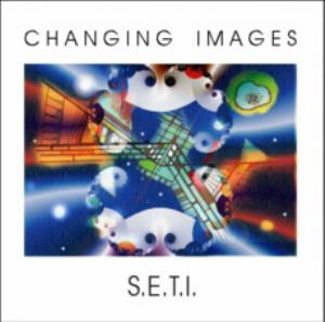 Changing Images - S.e.t.i. CD (album) cover