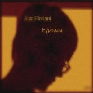 Acid Floriani - Hypnozis CD (album) cover