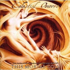Celestial Oeuvre - This Mortal Coil CD (album) cover