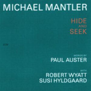 Michael Mantler - Hide And Seek CD (album) cover