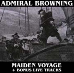 Admiral Browning - Maiden Voyage CD (album) cover