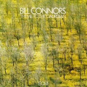 Bill Connors - Theme To The Gaurdian CD (album) cover