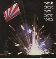 Pink Floyd - Not Now John / The Hero's Return (part 2) CD (album) cover