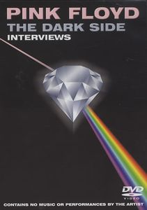 Pink Floyd - The Dark Side - Interviews DVD (album) cover