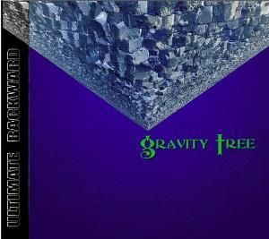 Gravity Tree - Ultimate Backward CD (album) cover