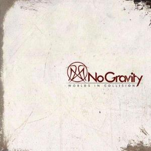 No Gravity - Worlds In Collision CD (album) cover