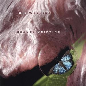 Kit Watkins - Beauty Drifting CD (album) cover