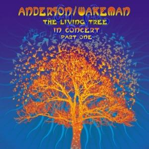 Jon Anderson - The Living Tree In Concert Part One (anderson/wakeman) CD (album) cover