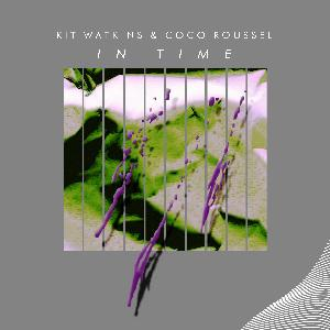 Kit Watkins - In Time (with Coco Roussel) CD (album) cover