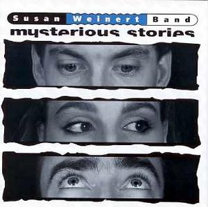 Susan Weinert Band - Mysterious Stories CD (album) cover