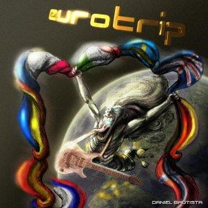 Daniel Bautista - Eurotrip CD (album) cover