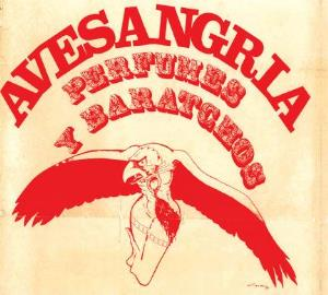 Ave Sangria - Perfumes Y Baratchos CD (album) cover