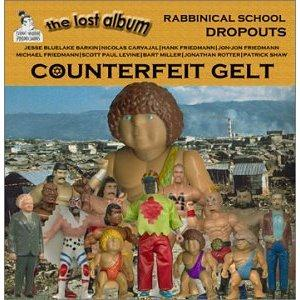 RABBINICAL SCHOOL DROPOUTS - Counterfeit Gelt CD album cover