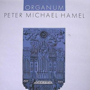 Peter Michael Hamel - Organum CD (album) cover