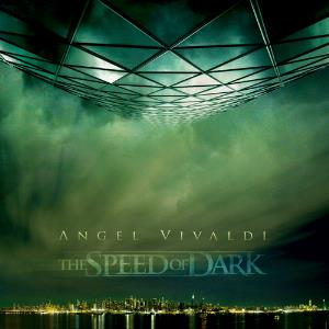 Angel Vivaldi - The Speed Of Dark CD (album) cover
