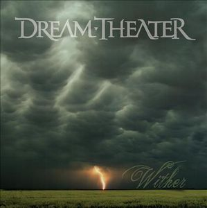 Dream Theater - Wither CD (album) cover