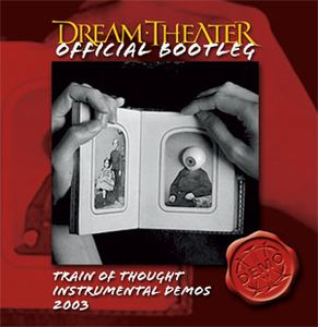 Dream Theater - Train Of Thought Instrumental Demos 2003 CD (album) cover