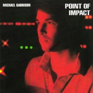 Michael Garrison - Point Of Impact CD (album) cover