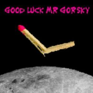 Shave The Monkey - Good Luck Mr Gorsky CD (album) cover