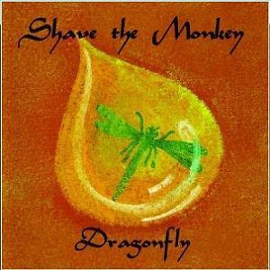 Shave The Monkey - Dragonfly CD (album) cover