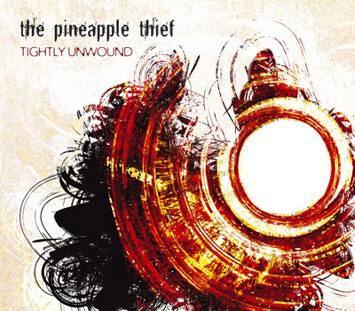 The Pineapple Thief - Tightly Unwound CD (album) cover