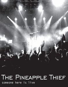 The Pineapple Thief - Someone Here Is Live CD (album) cover
