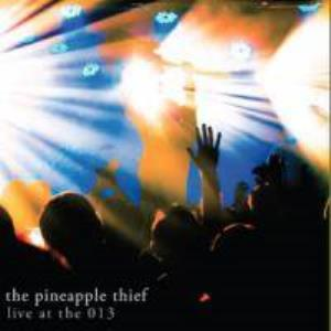 The Pineapple Thief - Live At The 013 CD (album) cover